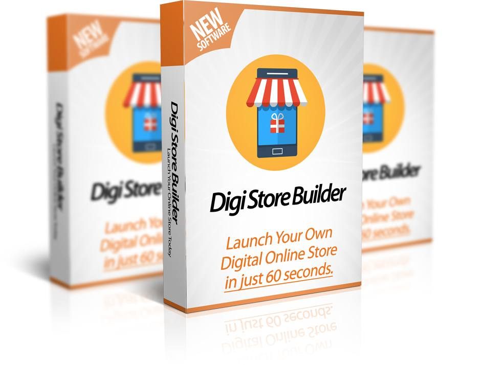 Digi Store Builder Review – Launch Your Own Online Digital Store in 60 Seconds 1